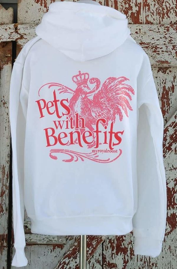 Chicken Love/Pets with Benefits Royal Roost white and pink Sweatshirt back